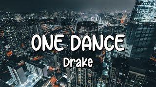 Download lagu Drake - One Dance (Lyrics) ft. Wizkid & Kyla