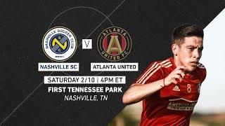 Atlanta United MLS vs Nashville SC USL | Preseason 201