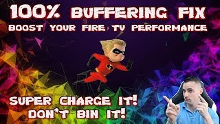 Buffering FIX - Super Speed up you fire TV stick