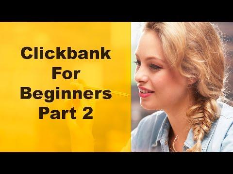 Clickbank For Beginners 2016 - Part 2 - Clickbank Training (No Website Needed)