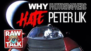 Why Photographers HATE Peter Lik: RAWtalk 238