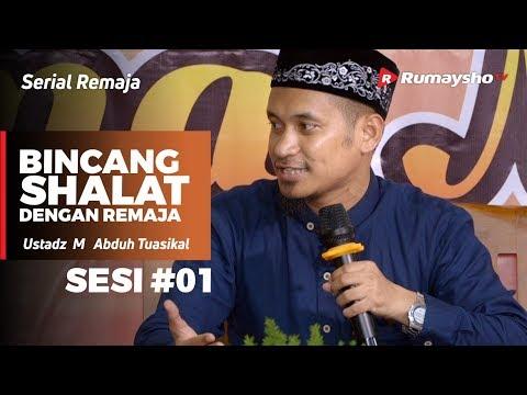 Serial Remaja : Bincang Shalat dengan Remaja SMA 1 Wonosari (Sesi 01) - Ustadz M Abduh Tuasikal