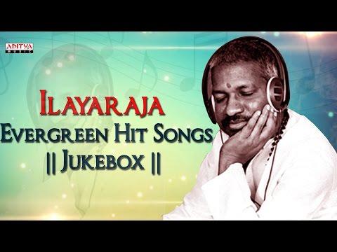 Ilayaraja Evergreen  Hit Songs || Jukebox ||