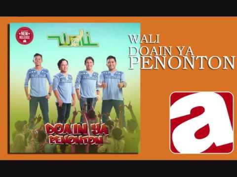 Wali Band -  Doain Ya Penonton [Officia Video Music]
