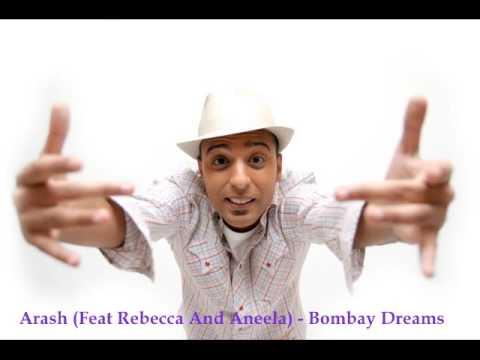 Arash - Bombay dreams (feat. Rebecca & Aneela)