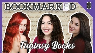 BOOKMARKED | Chapter 8: Fantasy (with abookutopia)
