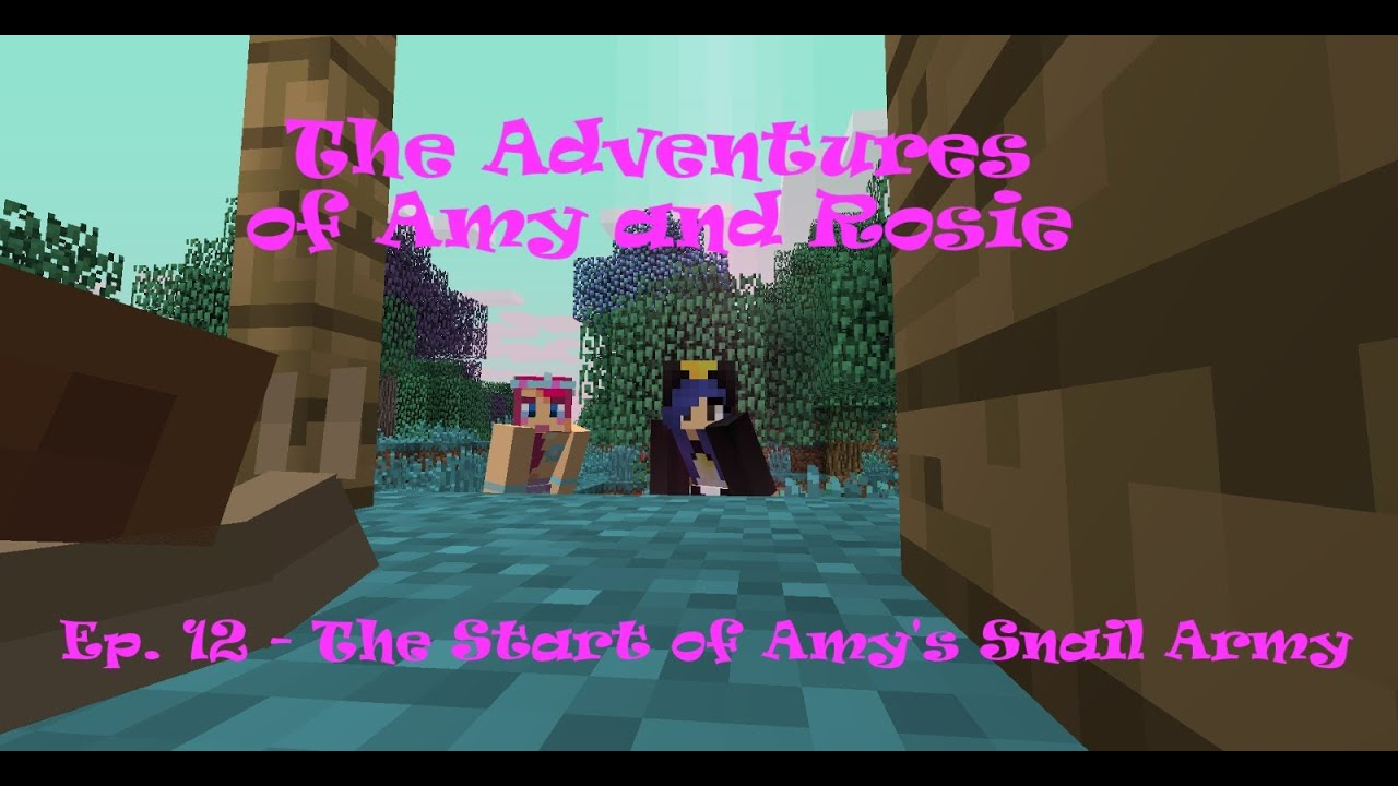 The adventures of amy and rosie ep 12 the start of amy s snail army