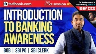 Introduction to Banking Awareness | Session by Abhijeet Sir |Notes for BOB, SBI PO & SBI Clerk Exams