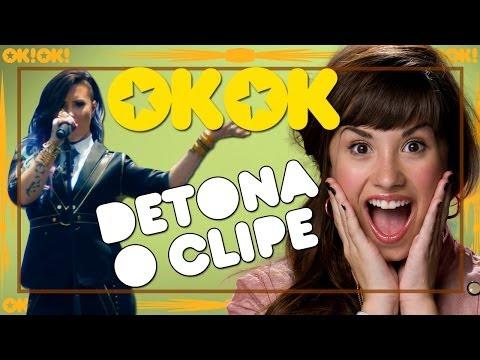 Demi Lovato não tá nem aí! | OK!OK! Detona Clipe
