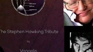 Vangelis - The Stephen Hawking Tribute : Seize the Moment