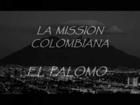 LA MISSION COLOMBIANA DE MONTERREY VOL 2