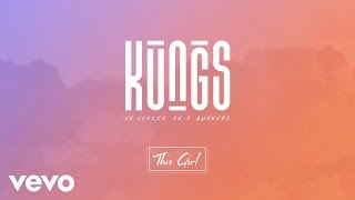Kungs Vs Cookin On 3 Burners This Girl