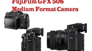Fujifilm GFX 50S Medium Format Camera.51.4MP CMOS sensor and X-Processor Pro.Magnesium alloy body