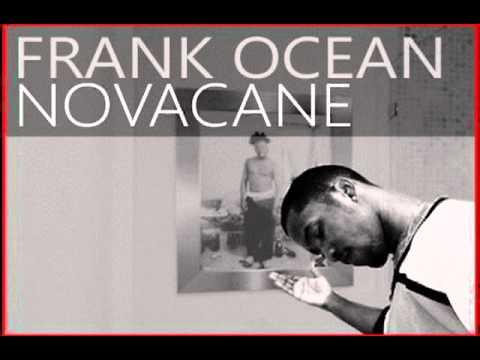 Frank Ocean-Novacane X...