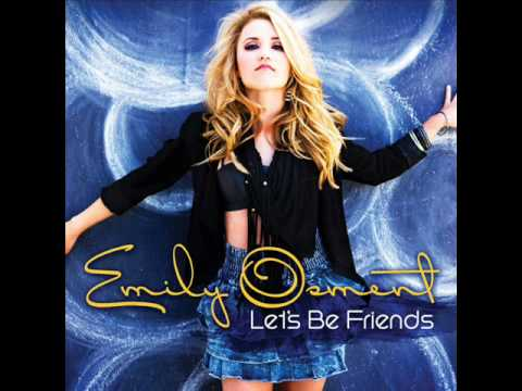 Emily Osment - Let's Be Friends *FULL HQ* *NEW SINGLE* *LYRICS* Video