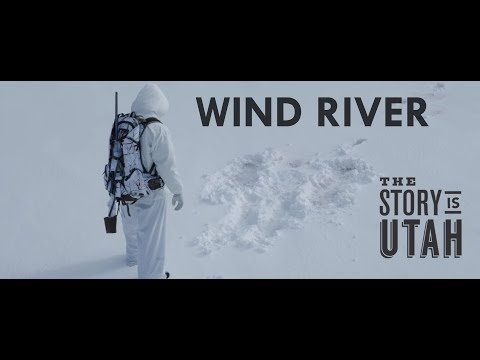 The Story Is Utah: Wind River
