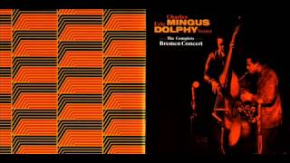 Charles Mingus & Eric Dolphy Sextet   (The Complete Bremen Concert)