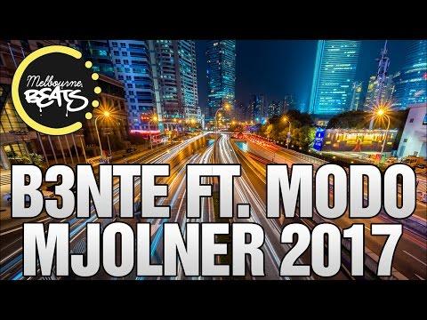 B3nte Ft. Modo - Mjolner 2017