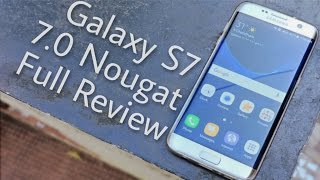 Galaxy S7 and S7 Edge Nougat 7.0 Beta Full Review