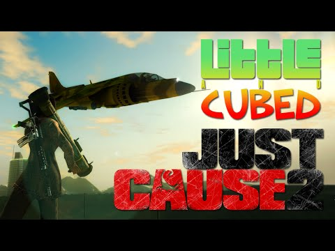 Little and Cubed: Welcome to Panau! - Just Cause 2