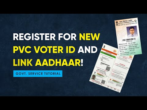 How to Register Online for New Colour PVC Voter ID Card and link Aadhaar