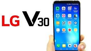 Is the LG V30 Still Worth It?
