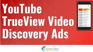 YouTube TrueView Video Discovery Ads Tutorial - TrueView Discovery Ads Explained
