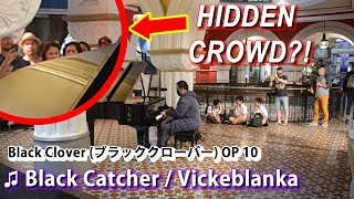 Download lagu I played BLACK CLOVER OP 10 on piano in public | Black Catcher
