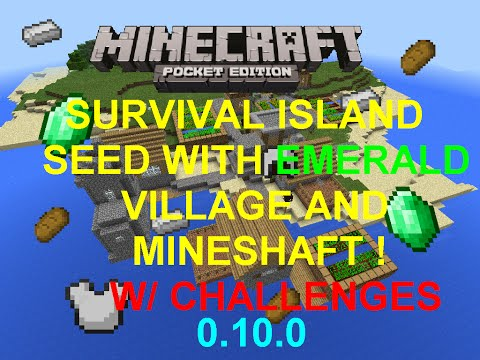 [MCPE 0.10.0+] EPIC VILLAGE AND MINESHAFT SURVIVAL ISLAND SEED W/ CHALLENGES ! | MINECRAFT PE