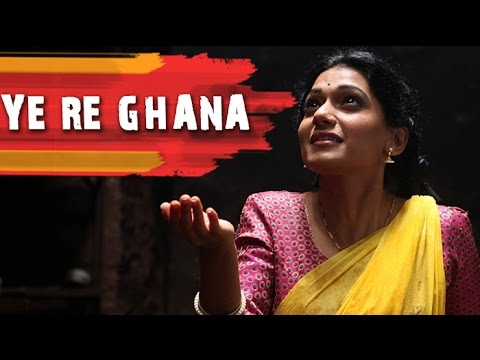 Ye Re Ghana Full Video Song | Anvatt Marathi Movie 2014