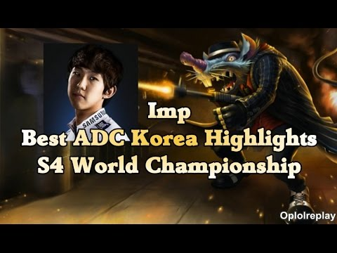 Imp, Best Adc Korea Highlights - S4 World Championship video