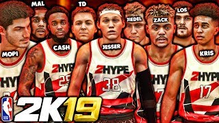 2Hype in NBA 2K19 | LSK, Jesser, Cash, TDPresents, LosPollosTV, and More!