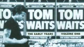 Watch Tom Waits Looks Like Im Up Shit Creek Again video