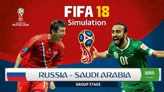 ROAD TO WORLD CUP 2018 -  Russia vs Saudi Arabia  (FIFA 18 Ep1)
