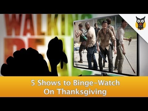 5 TV Shows You Need To Binge-Watch Over Thanksgiving