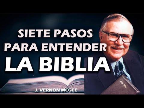 Siete Pasos para Entender la Biblia (Parte 1)