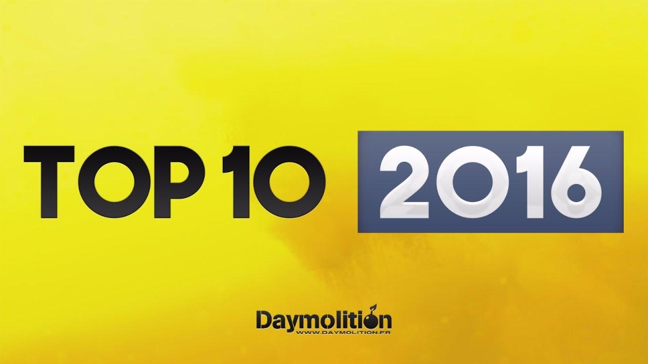 TOP 10 - 2016 | Daymolition