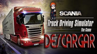 Descargar SCANIA Truck Driving Simulator - Portable, Full En Español (Loquendo)