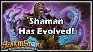 [Hearthstone] Shaman Has Evolved!