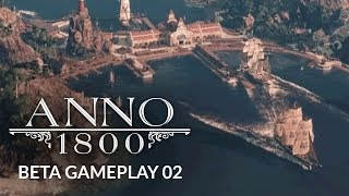 ANNO 1800 | Ep. 2 | STEEL YOURSELF - City Building Gameplay (Mini Lets Play)