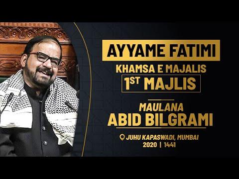 1st MAJLIS AZA E FATEMI (s.a) BY MAULANA ABID BILGRAMI   JUHU KAPASWADI MUMBAI   1441 HIJRI 2020