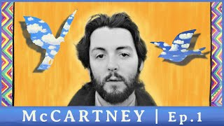 McCartney | Ep 1: LIFT OFF