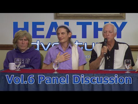 "Healthy Adventures ""Panel Discussion"" (Vol. 6)"