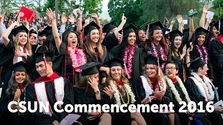 CSUN Commencement 2016: Mike Curb College of Arts, Media, and Comm.