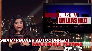 Funny AutoCorrect Fails while Texting Ep # 2 | Malishka Unleashed