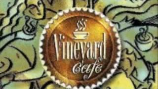 Still Small Voice - Vineyard Café