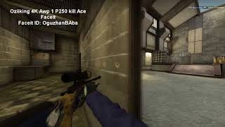 Oziiking 4k Awp + 1k P250 Ace Faceit Cache!
