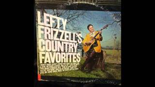 Lefty Frizzell - I Love You Mostly