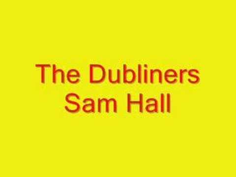 Dubliners - Sam Hall
