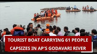 Tourist boat carrying 61 people capsizes in AP's Godavari river